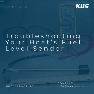 Troubleshooting Your Boat's Fuel Level Sender