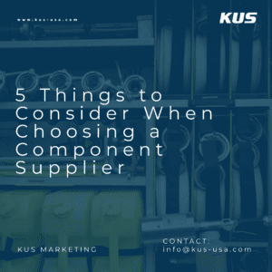 5 Things to Consider When Choosing a Component Supplier