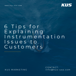 6 Tips for Explaining Instrumentation Issues to Customers