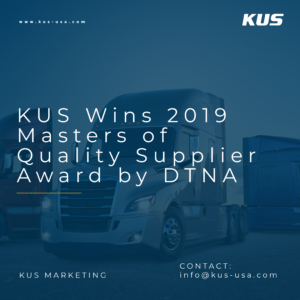 KUS Wins 2019 Masters of Quality Supplier Award by DTNA