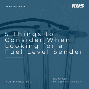 5 Things to Consider When Looking for a Fuel Level Sender