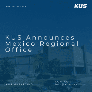 KUS Announces Mexico Regional Office