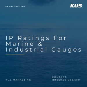 Understanding IP Ratings for Marine and Industrial Gauges